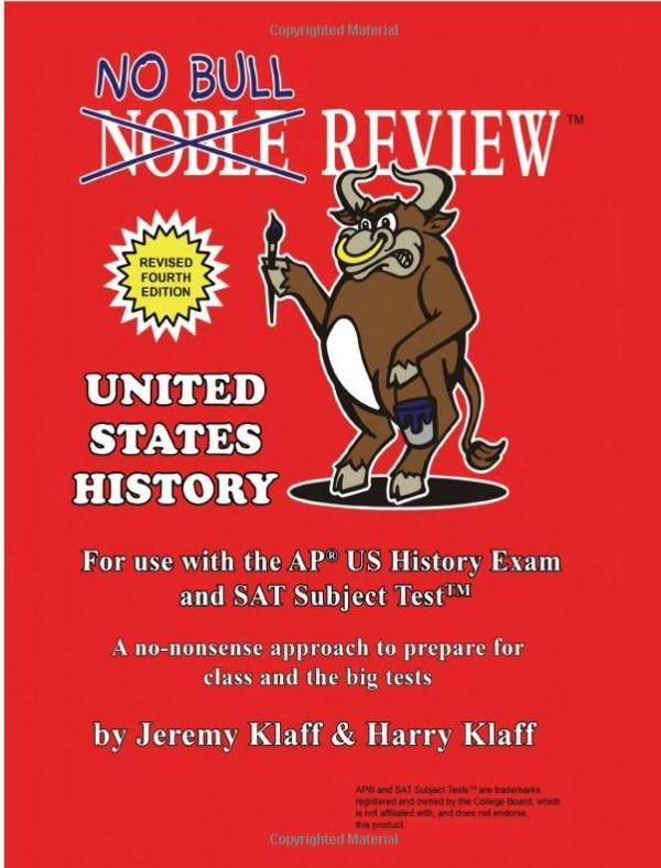 No Bull Review - For Use with the AP US History Exam and SAT Subject Test 4th Edition
