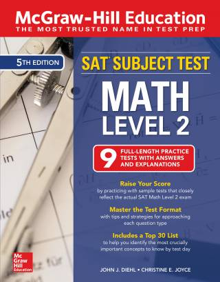McGraw-Hill Education SAT Subject Test Math Level 2, Fifth Edition 5th Edition